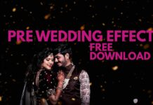 Pre Wedding Color Effect Free Download